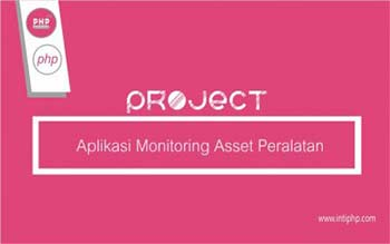 Project Aplikasi Web : Aplikasi Monitoring Asset