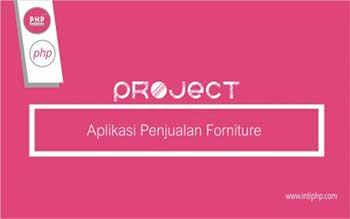 Project Aplikasi Web : Aplikasi Penjualan Forniture