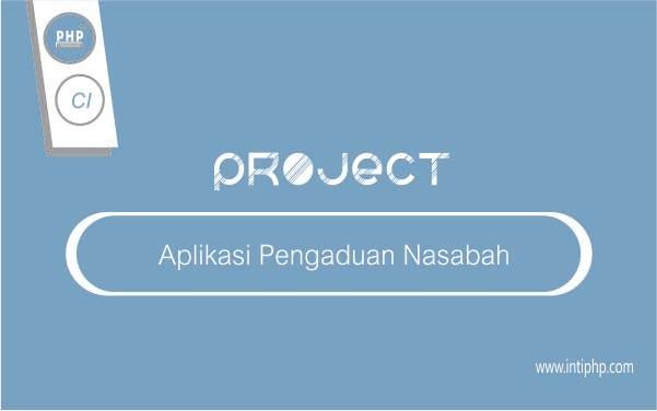 Aplikasi Pengaduan Nasabah Dengan Codeigniter Terbaru