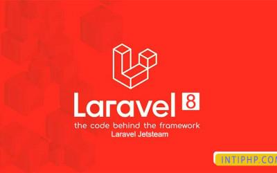 Berikut Penjelasan Fitur Terbaru Pada Framework Laravel 8