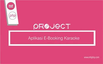 Project Aplikasi Web : E-Booking Karaoke