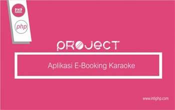 Project Aplikasi Web : E-Booking Karaoke