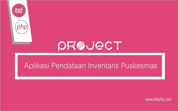 Project Web Application: Data Collection Application For Puskesmas Inventory