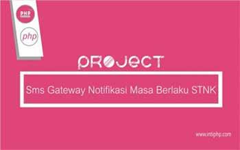 Project Aplikasi Web : Aplikasi Notifikasi SMS Gateway Surat Kendaraan