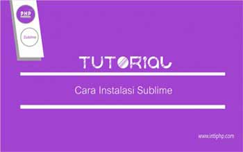 Cara Menginstall Sublime Text 3 Di Windows